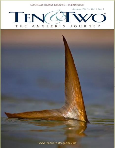 Ten & Two, an Anglers' Journey